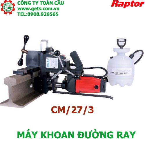 Máy khoan đường Ray Raptor CM127