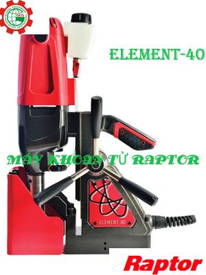Máy khoan từ giá rẻ Element-40 Raptor